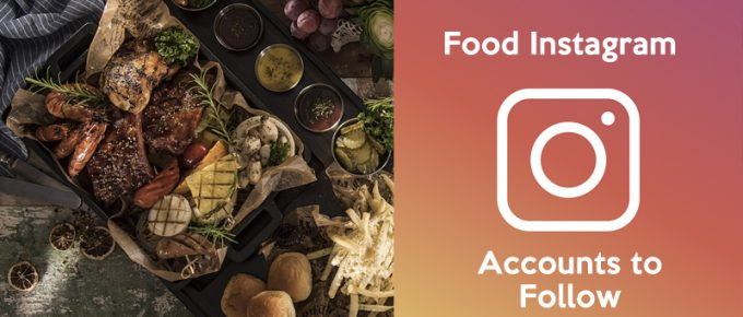 15 Best Food Instagram Accounts to Follow in 2019 [Updated]